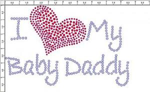 crf002 i love my baby daddy rhinestone transfer i love my baby daddy r ...