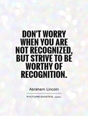 Recognition Quotes And Sayings