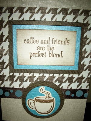 Coffee and friendship card
