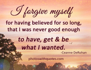 Self Respect Quotes For Girls Tumblr I forgive myse... self respect