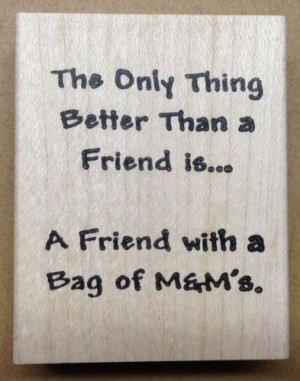 ... Stamp Friendship Stamps Friendship Sayings Quotes M&M Candy | eBay