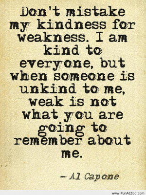 Al Capone Quote about kindness Funny picture
