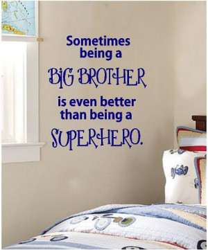 big brother quotes and sayings