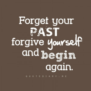 Forgive and let go of the past