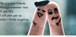 Best friends forever, funny friendship quotes, sayings and pictures!