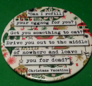Christmas Vacation Refill Your Eggnog Quote Coaster