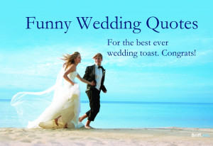 Funny Wedding Toast Quotes