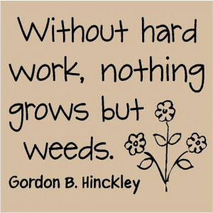 ... in the summer when I have no motivation to work in my garden. quotes