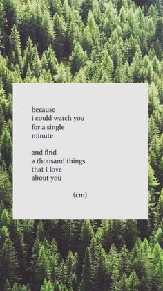 Because I could watch you for a single minute and find a thousand ...