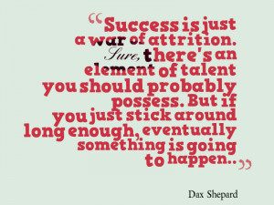 Dax Shepard quote about success