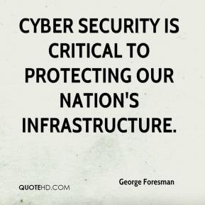Quotes Cyber Security ~ George Foresman Quotes | QuoteHD