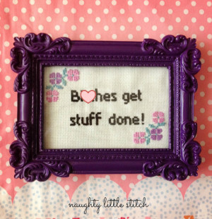MADE TO ORDER: B-tches Get Stuff Done - nsfw Tina Fey cross stitch