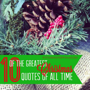 The Greatest Christmas Quotes of All Time from C.S. Lewis, Max Lucado ...