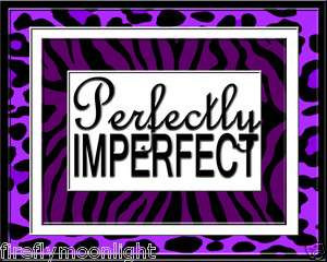 Purple & Black Zebra Perfectly Imperfect Quote Girls Room Wall Art