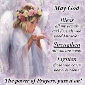 May God bless my family and friends