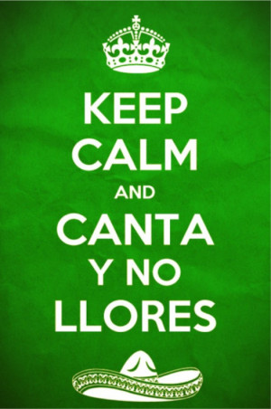 Keep Calm Mexican Quotes Funny