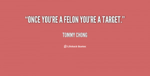 Tommy Chong Quotes Inspirational