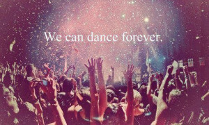 black, cool, dance, forever, happy, life, nice, quotes, text, white