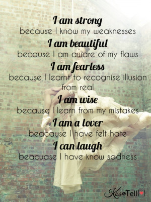 am strong, beautiful, fearless...