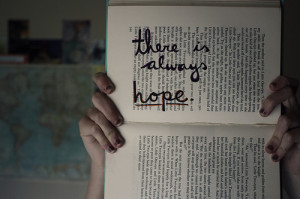 ... quotes there is always hope Motivational Quotes   There is always hope