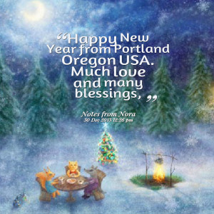 Quotes Picture: happy new year from portland oregon usa much love and ...