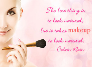 inspirational makeup quotes every girl should know