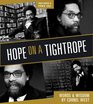 2011 - Hope on a Tightrope ( Paperback )