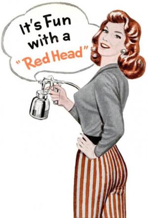 Red Head Spray Gun, 1957: Glorious Redheads, Redheads With Guns ...