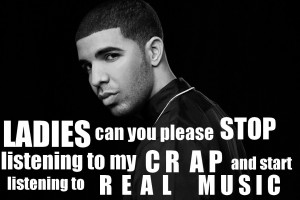 My Drake Quote