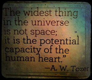... space; it is the potential capacity of the human heart.