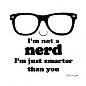 Nerd Quotes Tumblr #nerd #girl #girly #smart