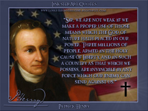 LinksterArt Quotable Quotes: Patrick Henry
