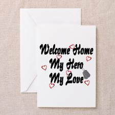 Welcome Home Hero Love ver2 Greeting Card for