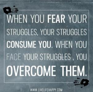 Over come your fear