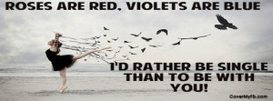 Rather Be Single Facebook Cover