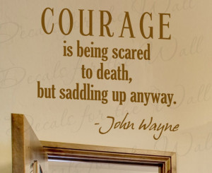 Courage John Wayne Wall Decal Quote