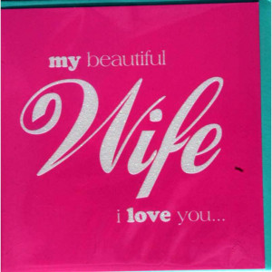 ... Cards :: Family Cards :: My Beautiful Wife I Love You BB Card