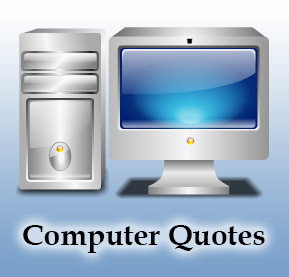 Computer Quotes Sayings