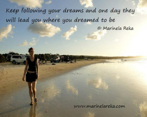 ... your dreams quotes or sayings follow your dreams quotes or sayings