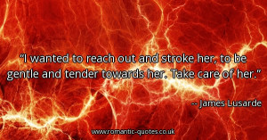 ... her-to-be-gentle-and-tender-towards-her-take-care-of-her_600x315_15819