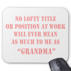 Funny New Grandma Mouse Pads