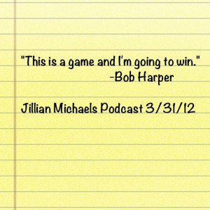 Winning. Bob Harper Quote.