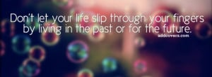 Life for today {Life Quotes Facebook Timeline Cover Picture, Life ...