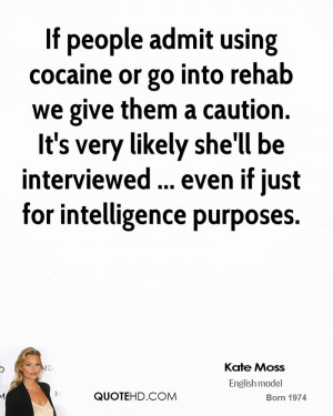 If people admit using cocaine or go into rehab we give them a caution ...