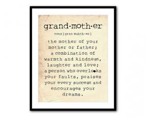 Grandmother Is A Little Bit Parent, A Little Bit Teacher, And A ...