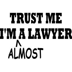 trust_me_im_almost_a_lawyer_small_mug.jpg?side=Back&height=250&width ...