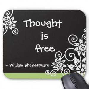 Famous 3 Word Quotes -William Shakespeare quote Mousepads