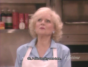 Golden Girls Rose Nylund Quotes
