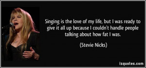 Singing is the love of my life, but I was ready to give it all up ...