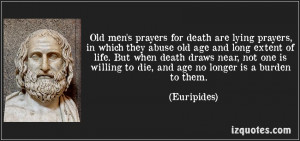 Quotes On Lying Men 07/quote-old-men-s-prayers
